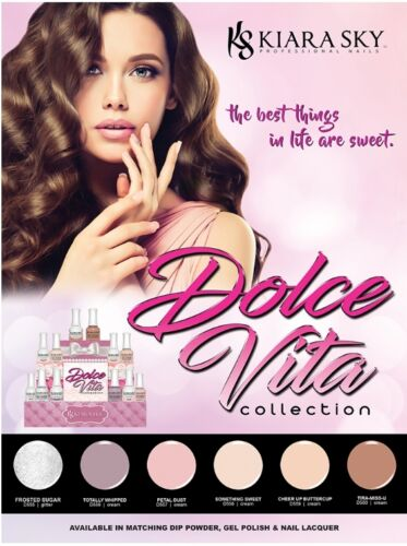 Kiara Sky Dip Powder - Dolce Vita Collection - 1 oz 6 New Colors *Special Offer*