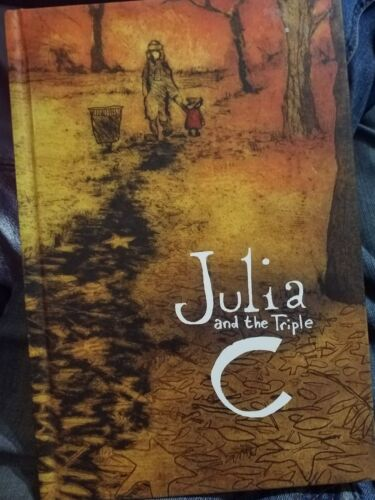 Julia And The Triple C Signed Staffan Gnosspelius Only 500 Copies
