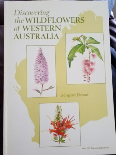 MARGARET PIERONI Discovering the Wildflowers of Western Australia  SC Book