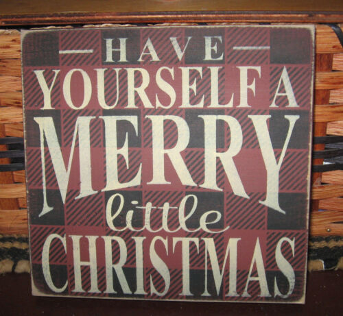 PRIMITIVE HAVE YOURSELF A MERRY LITTLE CHRISTMAS SM SQ SIGN~ PLAID