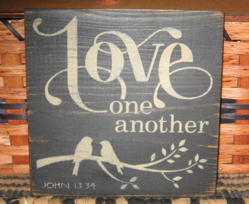 PRIMITIVE COUNTRY LOVE ONE ANOTHER SIGN
