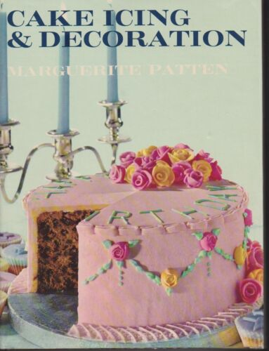 CAKE ICING AND DECORATING by MARGUERITE PATTEN hc/dj 1965 1ST ED