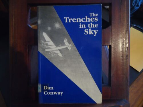 The Trenches in the Sky - Dan Conway