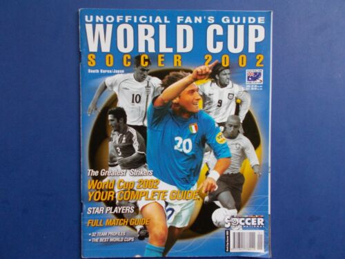 ## WORLD CUP SOCCER 2002 - UNOFFICIAL FAN'S GUIDE - FULL MATCH GUIDE
