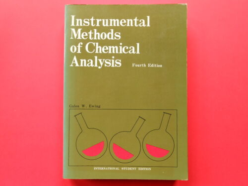 ## INSTRUMENTAL METHODS OF CHEMICAL ANALYSIS - GALEN W. EWING - FOURTH EDITION