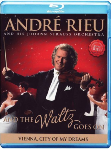 ANDRÉ ANDRE RIEU And The Waltz Goes On BLU-RAY Johann Strauss Orch.WORLDWIDE R0