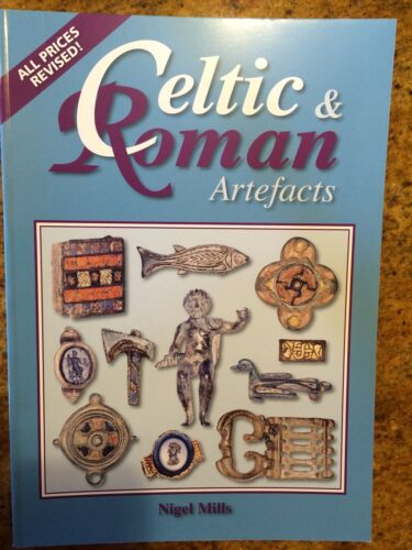 """NEW Book   """"Celtic & Roman Artefacts"""" by Nigel Mills Ancient Artifacts pricing"""