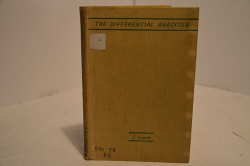 THE DIFFERENTIAL ANALYSER BY J. CRANK