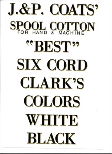 J & P COATS SPOOL CABINET DECALS 8 PIECE SET -BLACK LETTERS WITH GOLD SHADOW