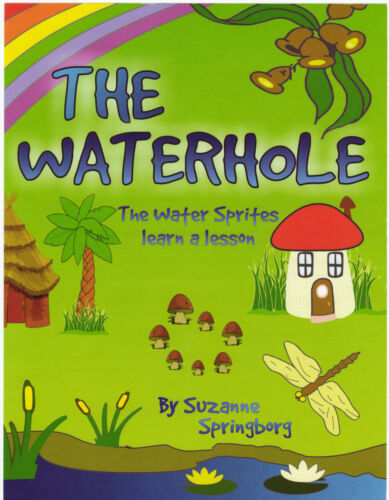 The Waterhole. The water sprites learn a lesson .
