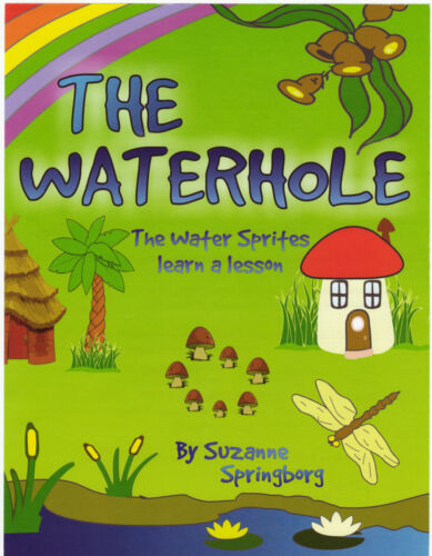The Waterhole. Series One & Two   <br/> Water Sprites learn a lesson. The Weasel and the Mole.
