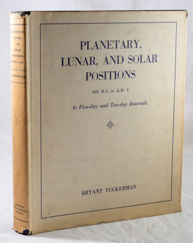 PLANETARY, LUNAR AND SOLAR POSITIONS. 601 B.C.  TO A. D. 1 AT 5-DAY AND 10-DAY