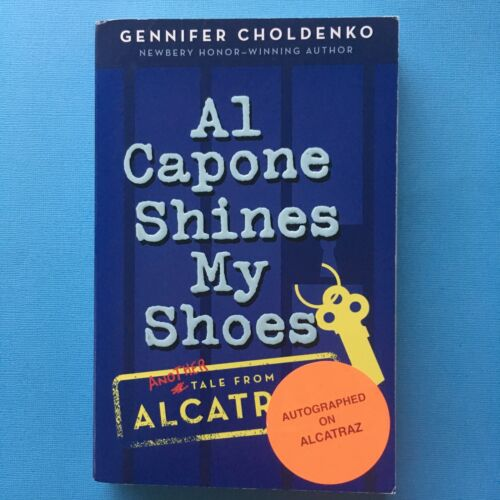 Al Capone Shines My Shoes by Gennifer Choldenko (Paperback, 2009)