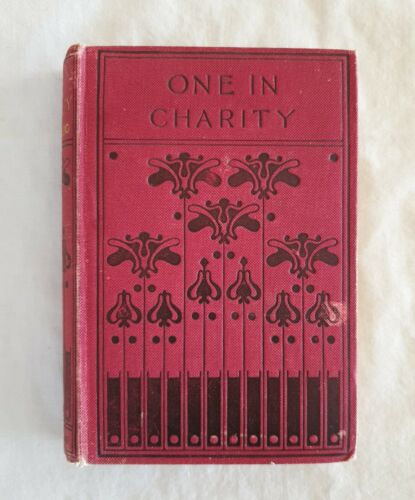 One In Charity by Silas K. Hocking | HC/ illustrated c1910