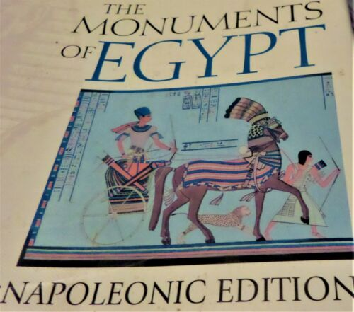 CHARLES COULSTON GILLISPIE / MONUMENTS OF EGYPT THE NAPOLEONIC EDITION IN COLOUR