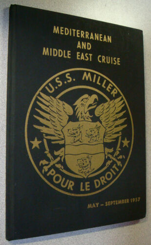 USS Miller DD 535 1957 Med and Middle East ORIGINAL Cruise BookReproductions - 156443