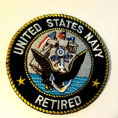 """United States Navy Retired Patch Sew or Iron on         3""""Other Current Military Patches - 36070"""