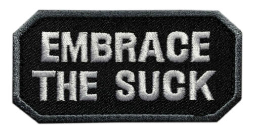 """Embrace the Suck Tactical Patch [3.0 X 2.0 -""""Velcro Brand"""" Fastener - ES3]Army - 48824"""