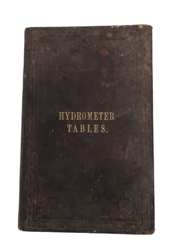 ANTIQUE SIKES HYDROMETER TABLES BOOK