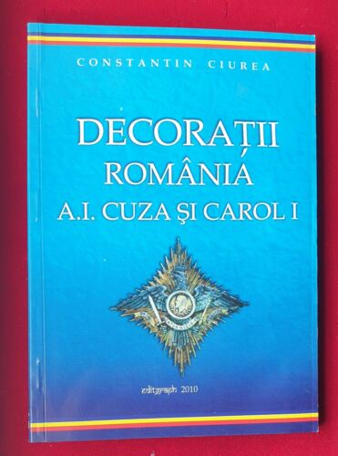 Romania Orders & Medals Catalogue 1st Volume by Ciurea - Cuza & King CharlesPrice Guides & Publications - 171192