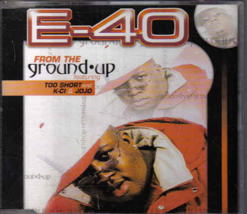 E 40-From the Ground Up cd maxi single