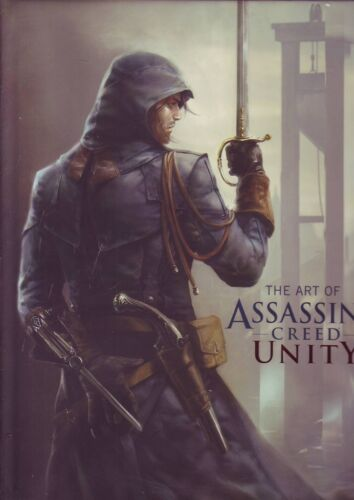 The Art of Assassin's Creed Unity Hardcover 192 pages Ubisoft