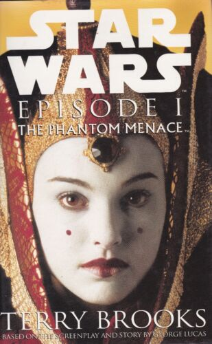 STAR WARS  -  EPISODE 1 - THE PHANTOM MENACE - Terry Brooks - HB/DJ