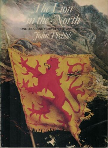"""""""The Lion in the North - Scotland's History"""" by John Prebble (Paperback, 1973)"""