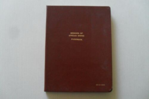 Memoirs of African Mining by Parkinson - Original Manuscript/ Association Signed