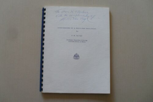 Confessions of a Restless Geologist by F.M.Van Tuyl - Inscribed to Ben H.Parker