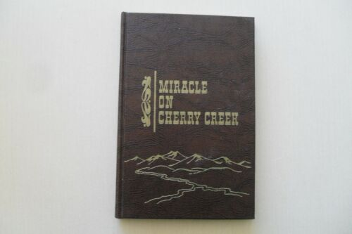 Miracle on Cherry Creek by Bill Brenniman - Limited ed.1/1000 - World Press,1973