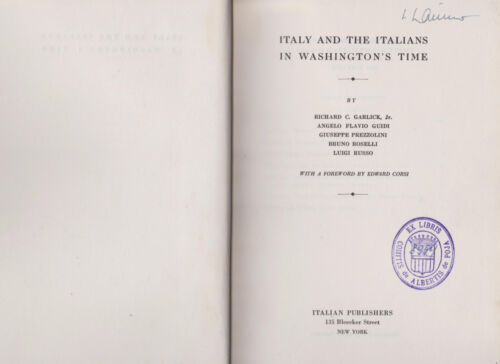 ITALY AND THE ITALIANS IN WASHINGTON'S TIME - ITALIAN PUBLISHERS 1933
