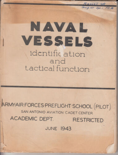 Naval Vessels Identification & Tactical Functions WWII W/ 2 Ship ID sheetsAir Force - 66528