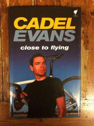 CADEL EVANS CLOSE TO FLYING CYCLING SIGNED BOOK COA