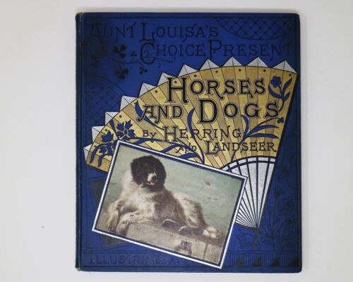 """Aunt Louisa's Chice present HORSES AND DOGS"" Herring & Landseer 24 Cromolito"
