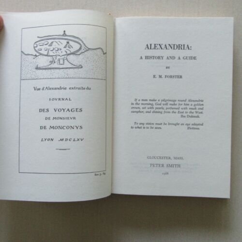 Alexandria: A History and a Guide by E.M. Forster - Peter Smith, MA, 1968 - Fine