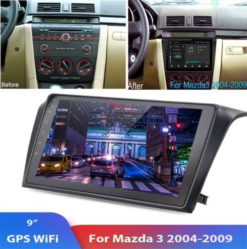 For 2004-09 Mazda 3 Car Radio Stereo Android 9.1 HD 9'' Navi GPS 2+32GB + Canbus