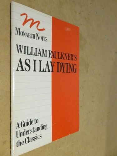 MONARCH NOTES WILLIAM FAULKNER'S AS I LAY DYING Leslie Shepard critical 1965