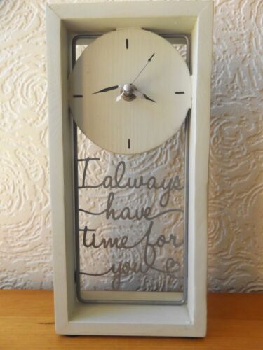 WOODEN QUARTZ CLOCK WITH I ALWAYS HAVE TIME FOR YOU.