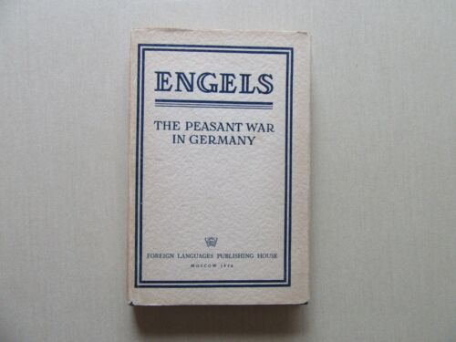 The Peasant War in Germany by Frederick Engels - Foreign Languages, Moscow, 1956