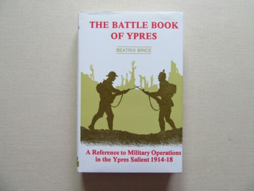 The Battle Book of Ypres by Beatrix Brice - Military Ops 1914-18 - St. Martin's