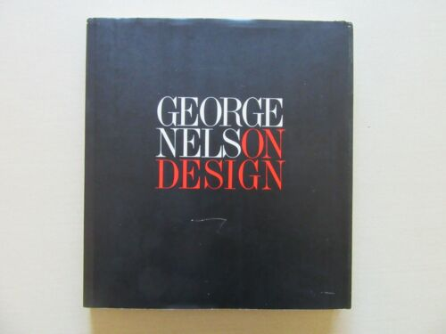 George Nelson Design - Whitney Library of Design, First Edition, 1979