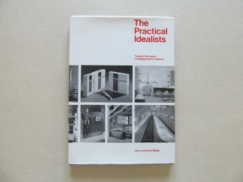 The Practical Idealists by John and Avril Blake - Lund Humphries, 1st ed., 1969