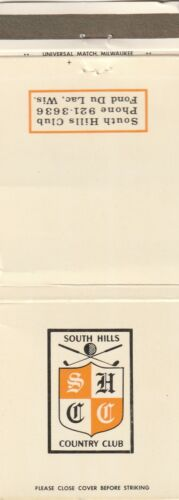 VINTAGE MATCHBOOK COVER. SOUTH HILLS COUNTRY CLUB. FOND DU LAC, WI.