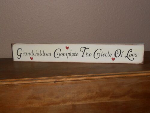 GRANDCHILDREN COMPLETE THE CIRCLE OF LOVE  wood sign