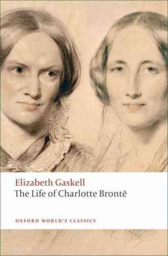 The Life of Charlotte Bronte by Elizabeth Cleghorn Gaskell (English) Paperback B