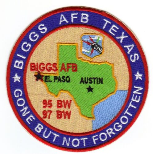 USAF PATCH, BIGGS AFB TEXAS, SAC 95 BW, 97BW, SAC, GONE BUT NOT FORGOTTEN    Y  Air Force - 66528