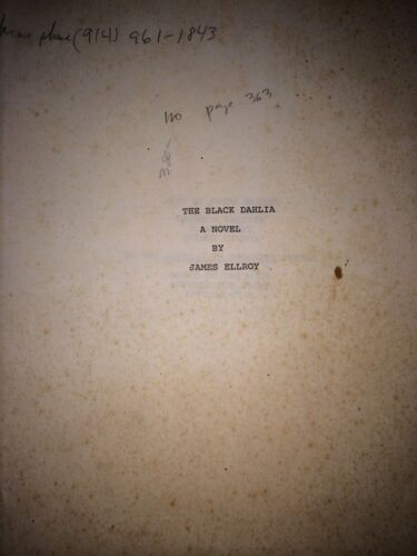 THE BLACK DAHLIA BY JAMES ELLROY *XEROX COPY OF MANUSCRIPT*