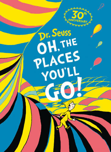 NEW Oh, The Places You'll Go By Dr Seuss Hardcover Free Shipping