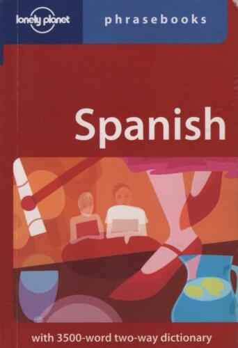 SPANISH PHRASEBOOK - WITH TWO-WAY DICTIONARY LONELY PLANET TRAVEL FAST FREE POST